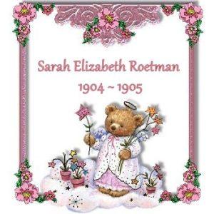 Sarah Elizabeth Roetman 1904-1905