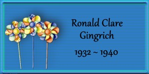 Ronald Clare Gingrich 1932-1940