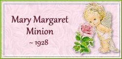 Mary Margaret Minion -1928